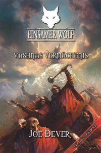 Joe Dever - Einsamer Wolf 16: Vashnas Vermächtnis
