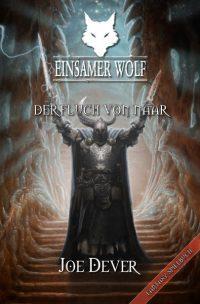 Joe Dever - Einsamer Wolf 20: Der Fluch von Naar