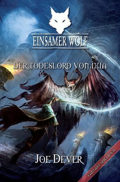 Der Einsame Wolf 17: Der Todeslord von Ixia