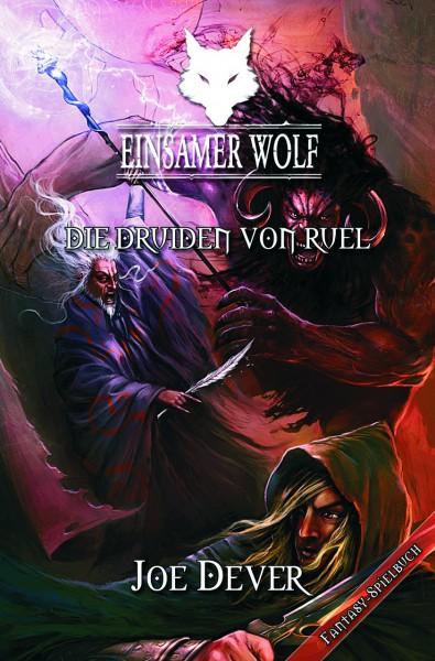 Der Einsame Wolf 13: Die Druiden von Ruel
