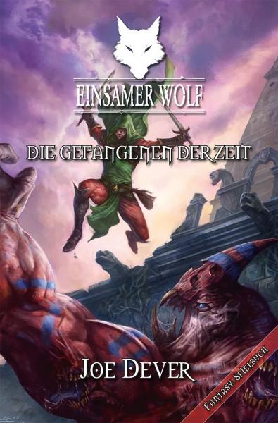 Joe Dever - Einsamer Wolf 11: Die Gefangenen der Zeit