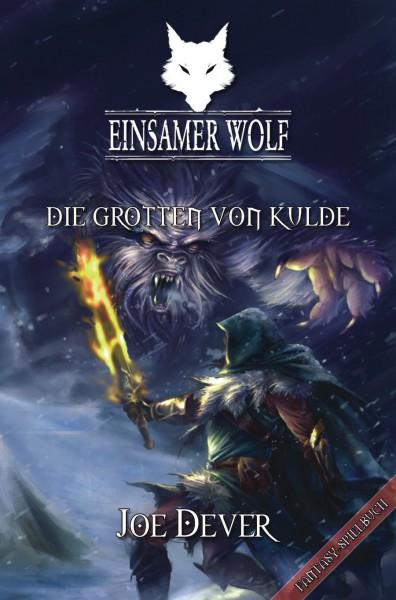 Der Einsame Wolf 03: Die Grotten von Kulde