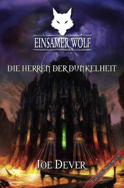 Joe Dever - Einsamer Wolf 12: Die Herren der Dunkelheit