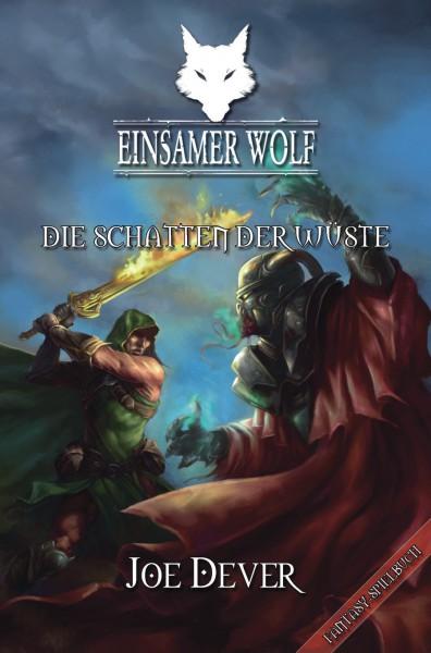 Der Einsame Wolf 05: Die Schatten der Wüste