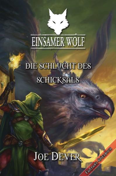 Der Einsame Wolf 04: Die Schlucht des Schicksals