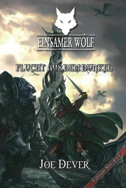 Der Einsame Wolf 01: Flucht aus dem Dunkel