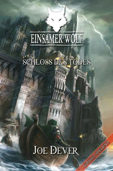 Der Einsame Wolf 07: Schloss des Todes