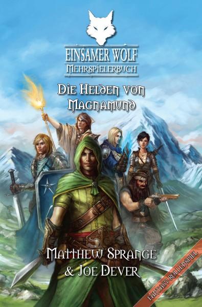 Einsamer Wolf Mehrspielerbuch 3: Die Helden von Magnamund