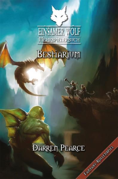 Joe Dever, Matthew Sprange - Einsamer Wolf Mehrspielerbuch 5: Joe Dever, Matthew Sprange - Einsamer Wolf Mehrspielerbuch 5: Bestiarium