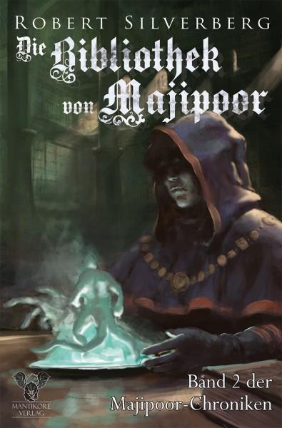 Robert Silverberg - Die Majipoor Chroniken 2: Die Bibliothek von Majipoor
