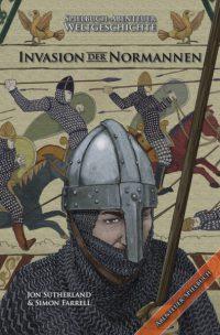 Jon Sutherland, Simon Farrel -Abenteuer Weltgeschichte 1: Die Invasion der Normannen
