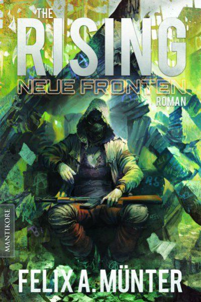 Felix A. Münter - The Rising 3: Neue Fronten