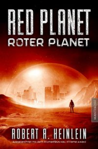 Robert A. Heinlein - Red Planet - Roter Planet