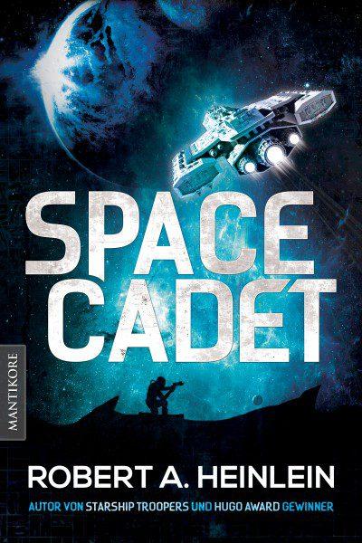 Robert A. Heinlein - Space Cadet