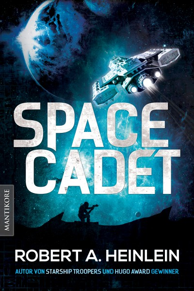 Robert A. Heinlein - Space Cadet