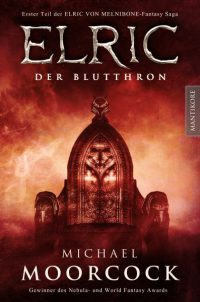 Michael Moorcock - Elric 1: Der Blutthron