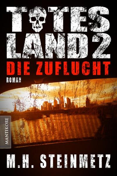 Totes Land 2: Die Zuflucht