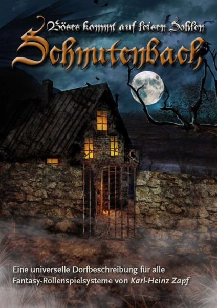 Karl-Heinz Zapf - Schnutenbach: Böses kommt auf leisen Sohlen