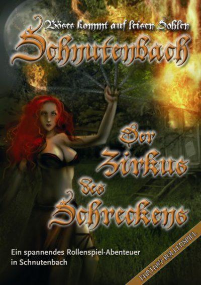 Karl-Heinz Zapf - Schnutenbach: Der Zirkus des Schreckens