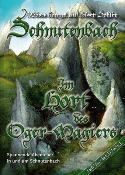 Karl-Heinz Zapf - Schnutenbach: Im Hort des Oger-Magiers