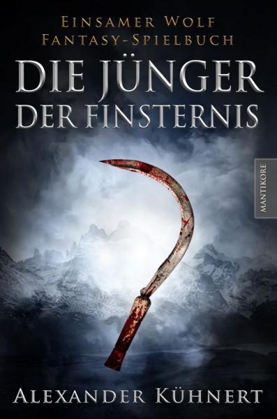 Die Jünger der Finsternis – Ein Einsamer Wolf Spielbuch