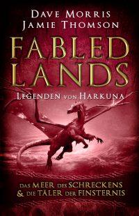 Fabled Lands 2 – Die Legenden von Harkuna: Das Meer des Schreckens & Die Täler der Finsternis