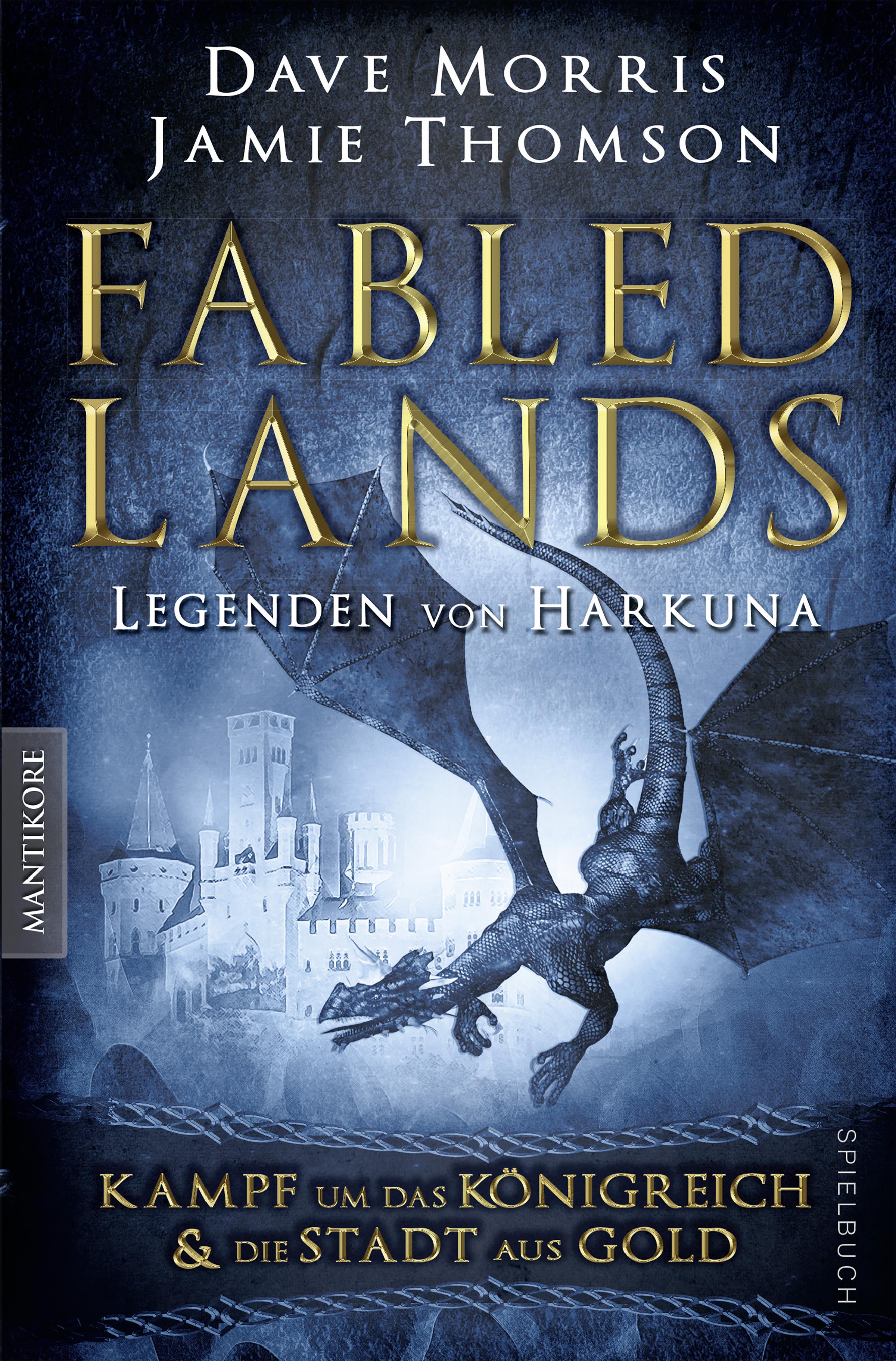 Fabled Lands 1 – Die Legenden von Harkuna: Kampf um das Königreich & Die Stadt aus Gold