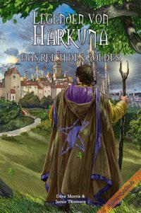 Legenden von Harkuna 2 – Das Reich des Goldes