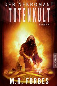 Der Nekromant Band 2 – Totenkult